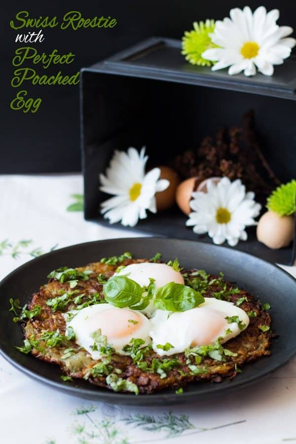Swiss Roesti with Perfect Poached Egg