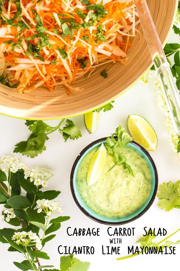 Cabbage Carrot Salad with Cilantro Lime Mayonnaise