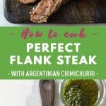 Collage of Flank Steak images with text overlay for Pinterest.