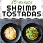 Collage of 15-Minute Shrimp Tostadas images with text overlay for Pinterest.