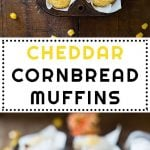 Collage of Cheddar Cornbread Muffins images with text overlay for Pinterest.