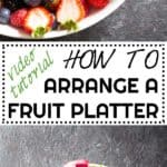 Ever wondered how to arrange a fruit platter as pretty as the ones in restaurants & hotels? Here is a video tutorial and full instructions!