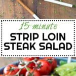 How about a delicious 15-minute prep pan-seared Strip Loin Steak on a Mexican-Style Salad? Does this sound like a good dinner? I thought so!
