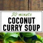 collage of coconut curry soup with text overlay for Pinterest