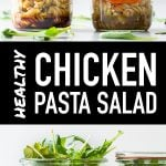 Pin for Chicken Pasta Salad Recipe composed of two photos and white text on black background.