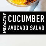 Pin for Cucumber Avocado Salad Recipe