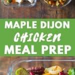 Maple Dijon Chicken Meal Prep Bowls Pin