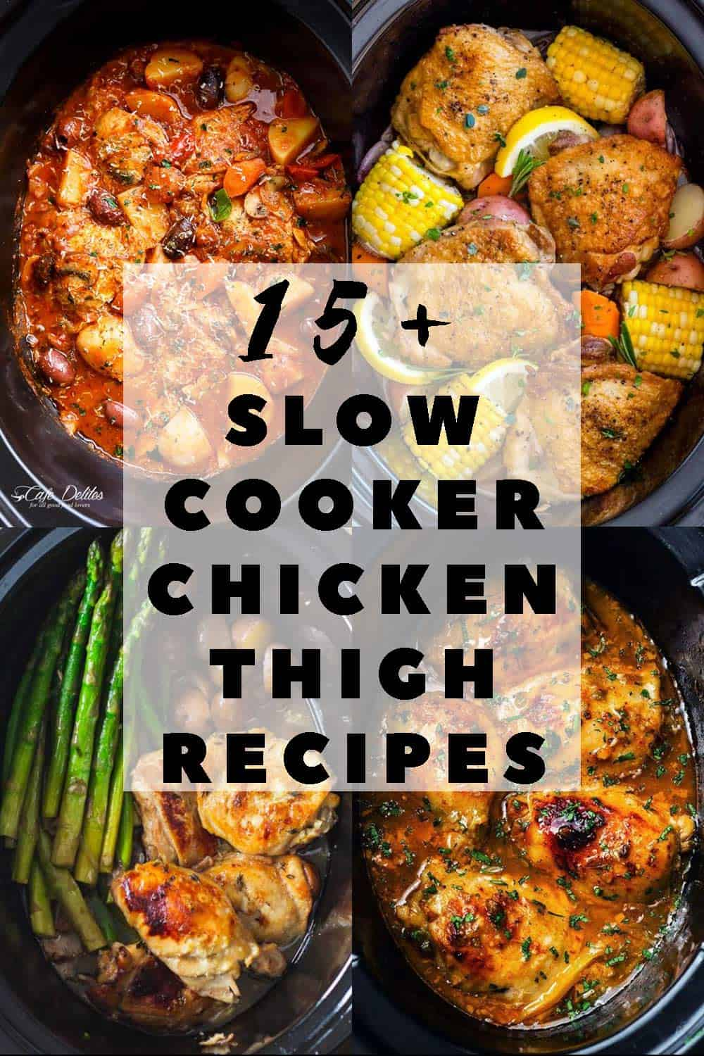 Healthy Cookout Recipes: The 15+ Best Slow Cooker Chicken Thigh Recipes