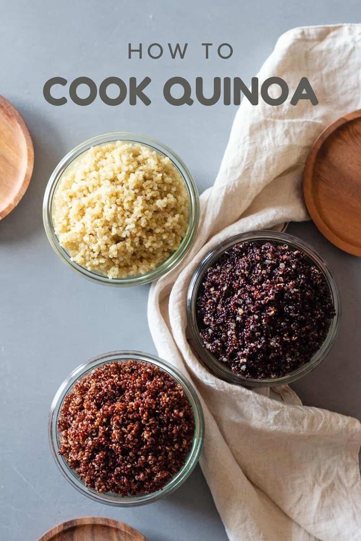 how to cook quinoa recipe White quinoa, red quinoa, and black quinoa in jars with title How To Cook Quinoa