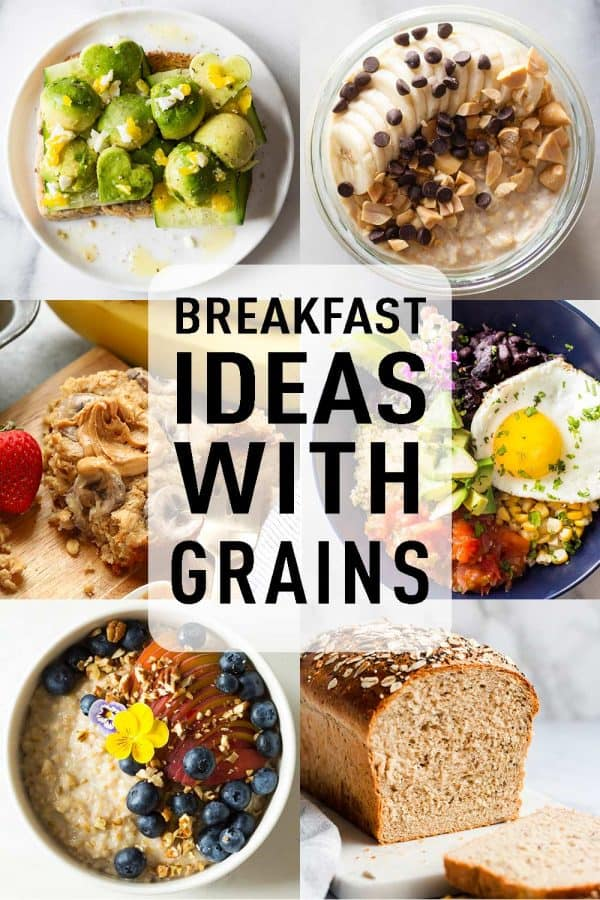 photo collage with 6 Breakfast Ideas With Grains with text overlay